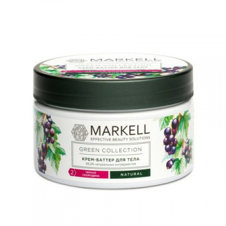 Markell, Крем-баттер для тела Green Collection, черная смородина, 250 мл